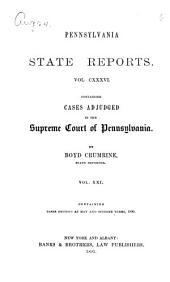 Pennsylvania State Reports: Volume 136
