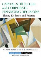 Capital Structure and Corporate Financing Decisions PDF