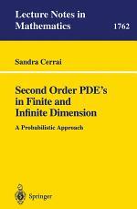 Second Order PDE's in Finite and Infinite Dimension