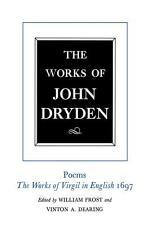 The Works of John Dryden, Volume VI