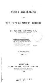 Count Arensberg; or, The days of Martin Luther