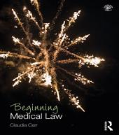 Beginning Medical Law