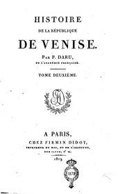 Histoire de la République de Venise. Par P. Daru, de l'Académie française. Tome premier [-septième]: 2