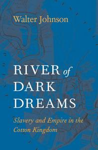 River of Dark Dreams Book