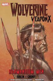 Wolverine: Weapon X, Vol. 1: Adamantium Men