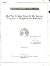 The war crimes trials for the former Yugoslavia PDF