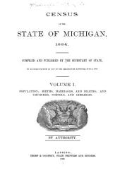 Census and Statistics of the State of Michigan ...: Volume 1