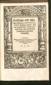 Heilsame vnd nützliche Erklärung, des Ehrwirdigen Herren Joannis Brentij, vber den Catechismum