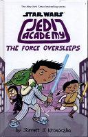 Star Wars  Jedi Academy 05  The Force Oversleeps