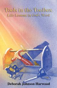 Tools in the Toolbox  Life Lessons in God s Word PDF