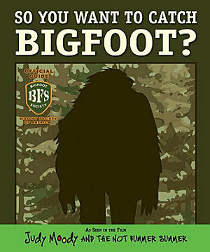 So You Want to Catch Bigfoot  PDF