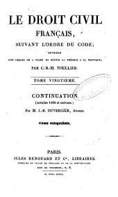 Le droit civil français suivant l'ordre du code: 20: Continuation, 5, Volume20
