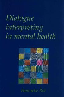 Dialogue Interpreting in Mental Health Book