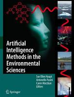 Artificial Intelligence Methods in the Environmental Sciences PDF