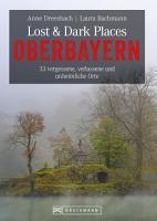 Lost   Dark Places Oberbayern PDF