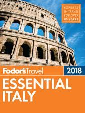 Fodor's Essential Italy 2018