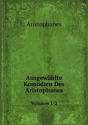 Ausgew hlte Kom dien Des Aristophanes PDF