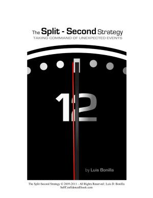 The Split Second Strategy  Taking Command of Unexpected Events PDF