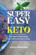 Super Easy Keto