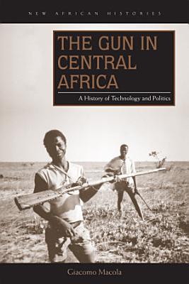 The Gun in Central Africa PDF