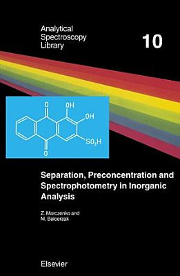 Separation  Preconcentration and Spectrophotometry in Inorganic Analysis