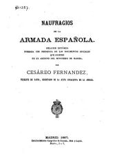 Naufragios de la Armada Española: Relacion histórica formada con presencia de los documentos oficiales que existen en el Archivo del Ministerio de Marina