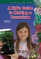 A Kid s Guide to Making a Terrarium PDF