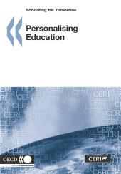 Schooling for Tomorrow Personalising Education