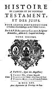 Histoire de l'Ancien et du Nouveau Testament, et des juifs: Volume6