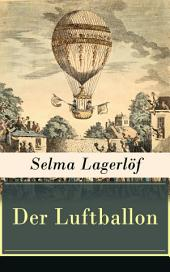Der Luftballon (Vollständige deutsche Ausgabe): Der beliebte Kinderklassiker