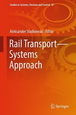 Rail Transport—Systems Approach
