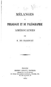 Mélanges de philologie et de paléographie américaines