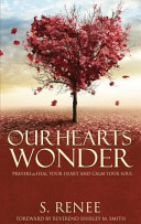 Our Hearts Wonder Prayers to Heal Your Heart and Calm Your Soul PDF