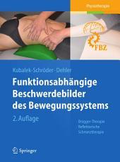 Funktionsabhängige Beschwerdebilder des Bewegungssystems: Brügger-Therapie - Reflektorische Schmerztherapie, Ausgabe 2