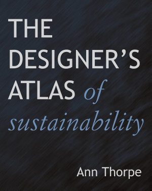 The Designer s Atlas of Sustainability PDF