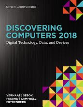 Discovering Computers   2018  Digital Technology  Data  and Devices PDF