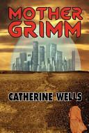 Mother Grimm PDF