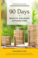 90 Days of Wealth-Building Affirmation