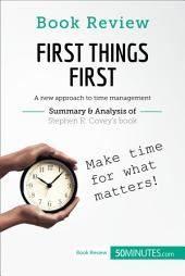 Book Review: First Things First by Stephen R. Covey: A new approach to time management