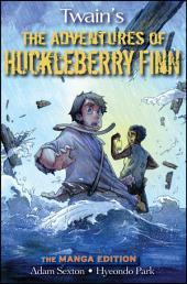 Huck Finn: The Manga Edition