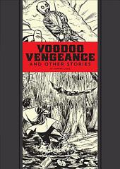 Voodoo Vengeance: And Other Stories