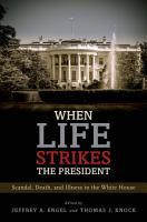 When Life Strikes the President PDF
