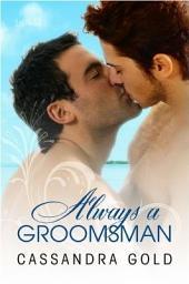 Always a Groomsman