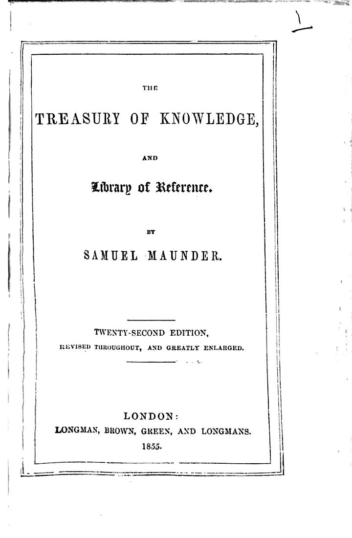 The treasury of knowledge ... Sixteenth edition ... greatly enlarged