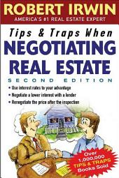 Tips & Traps When Negotiating Real Estate: Edition 2