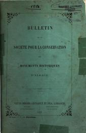 Bulletin de la Societe pour la conservation des monuments historiques d'Alsace