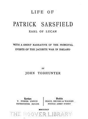 Life of Patrick Sarsfield  Earl of Lucan