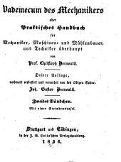 Vademecum des Mechanikers oder praktisches Handbuch für Mechaniker, Maschinen- und Mühlenbauer, und Techniker überhaupt: Band 2
