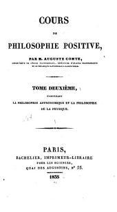 Cours de philosophie positive: La philosophie astronomique et la philosophie de la physique