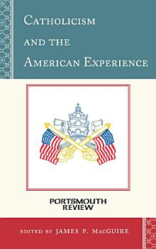 Catholicism and the American Experience PDF